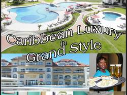 Caribbean Luxury in Grand Style