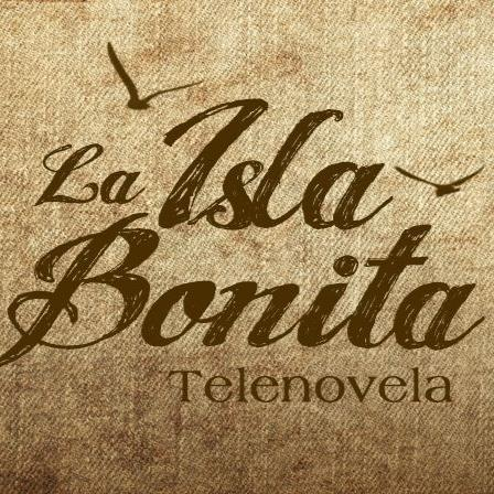 35 La Isla Bonita Telenovela